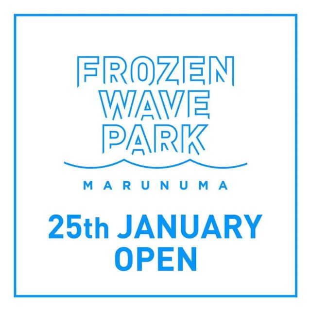 「FROZEN WAVE PARK MARUNUMA」1月25日オープン!